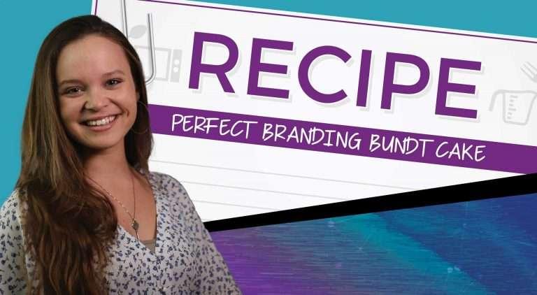 Katie Mathewson: The Perfect Branding Bundt Cake Recipe